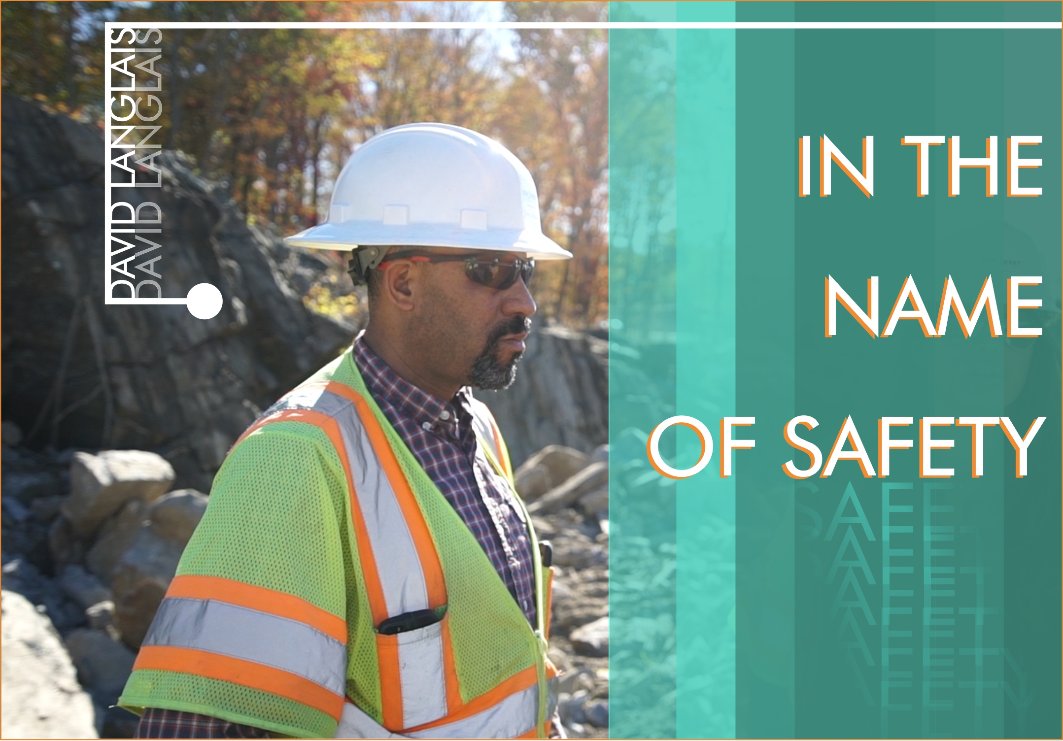 Photo of David Langlais in construction hat and safety vest with article title