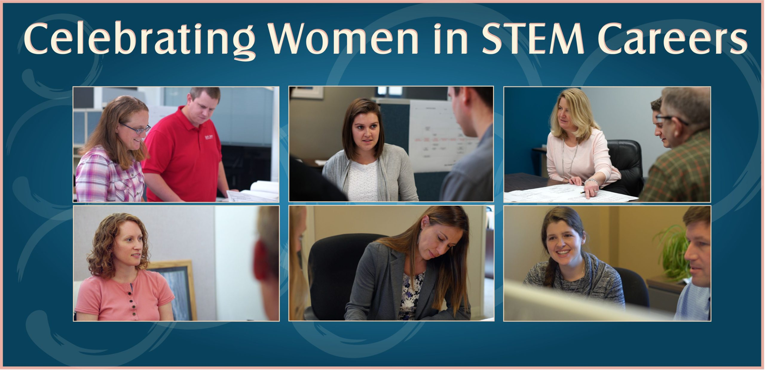 6 images in a blue box with various female engineers working and text says Celebrating Women in STEM Careers
